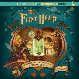 The Flint Heart, Katherine Paterson