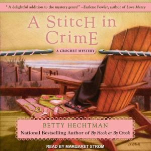 A Stitch in Crime, Betty Hechtman