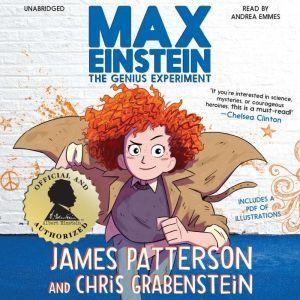 Max Einstein: The Genius Experiment, James Patterson