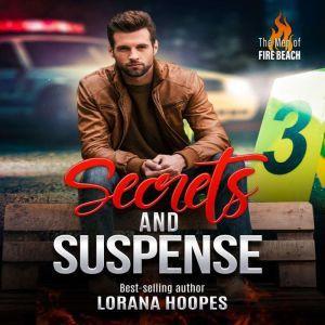 Secrets and Suspense: A Christian Romantic Suspense, Lorana Hoopes