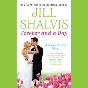 Forever and a Day, Jill Shalvis
