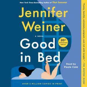 Good In Bed, Jennifer Weiner