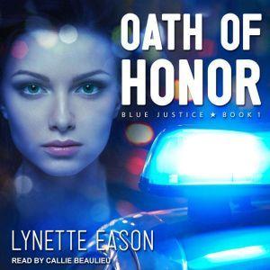 Oath of Honor, Lynette Eason