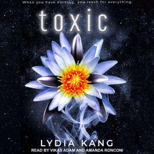 Toxic, Lydia Kang