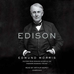 Edison, Edmund Morris