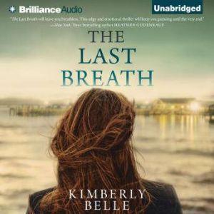 The Last Breath, Kimberly Belle