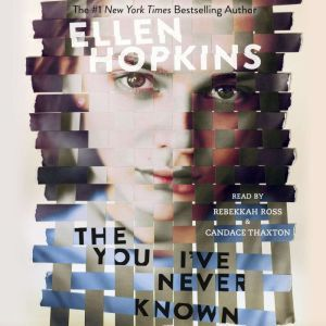 The You I've Never Known, Ellen Hopkins