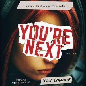 You're Next, Kylie Schachte