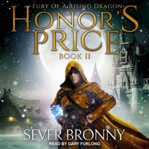 Honor's Price, Sever Bronny