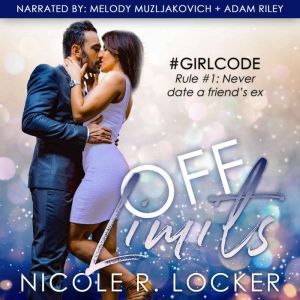 Off Limits, Nicole R. Locker