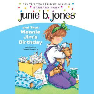 Junie B.Jones and That Meanie Jim's Birthday, Barbara Park