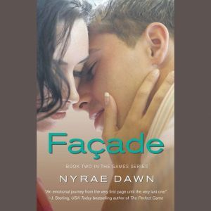 Facade, Nyrae Dawn