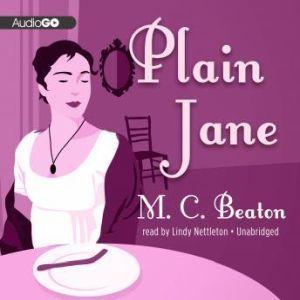 Plain Jane, M. C. Beaton