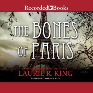 The Bones of Paris, Laurie R. King