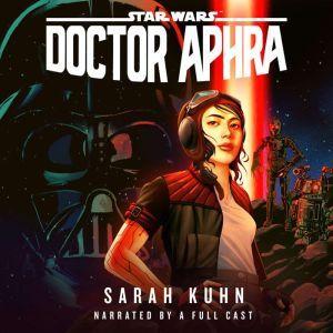 Doctor Aphra (Star Wars), Sarah Kuhn