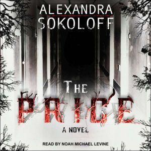 The Price, Alexandra Sokoloff