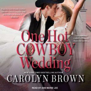 One Hot Cowboy Wedding, Carolyn Brown