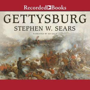 Gettysburg, Stephen Sears