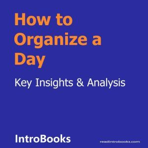 How to Organize a Day, Introbooks Team