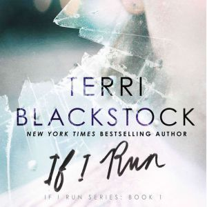 If I Run, Terri Blackstock