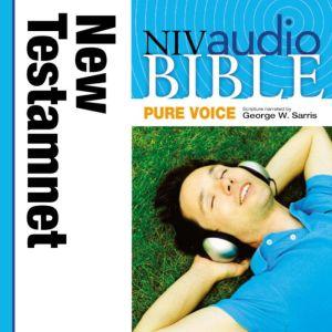 A NIVudio Bible, Pure Voice: New Testamentudio Download (Narrated by George W. Sarris), George W. Sarris