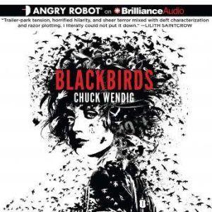 Blackbirds, Chuck Wendig