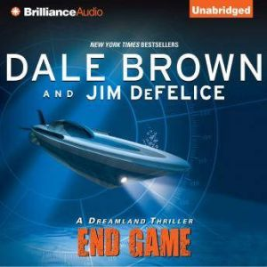 End Game: A Dreamland Thriller, Dale Brown
