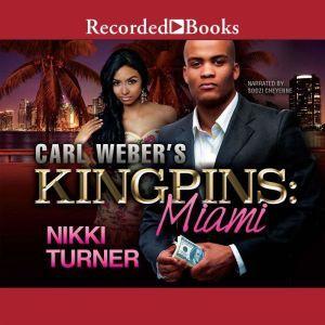 Carl Weber's Kingpins: Miami, Nikki Turner