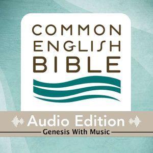 CEB Common English Bible Audio Edition with music - Genesis, Common English Bible