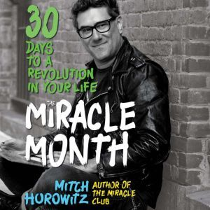 The Miracle Month, Mitch Horowitz