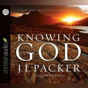 Knowing God, J. I. Packer