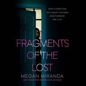 Fragments of the Lost, Megan Miranda