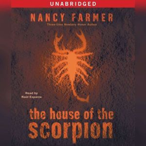 The House of the Scorpion, Nancy Farmer