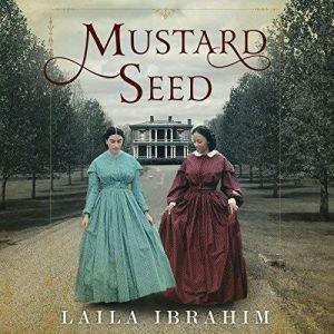 Mustard Seed, Laila Ibrahim