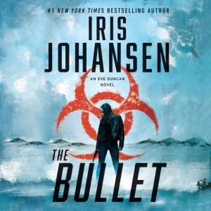 The Bullet, Iris Johansen
