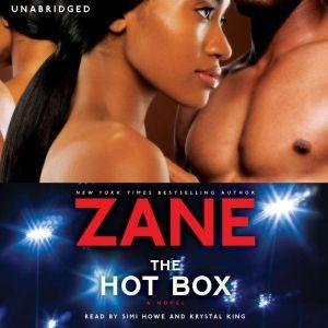 Hot Box, Zane
