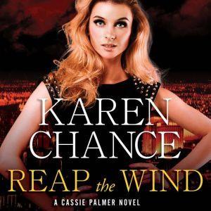 Reap the Wind, Karen Chance