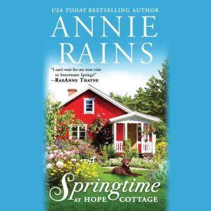 Springtime at Hope Cottage, Annie Rains