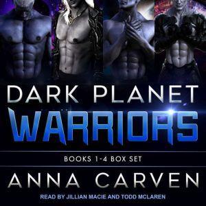 Dark Planet Warriors: Books 1-4 Box Set, Anna Carven