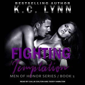 Fighting Temptation, K.C. Lynn