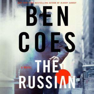 The Russian A Novel, Ben Coes