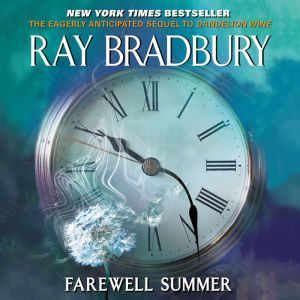 Farewell Summer, Ray Bradbury