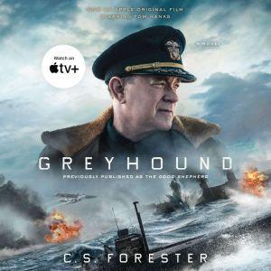 Greyhound (Movie Tie-In) A Novel, C. S. Forester