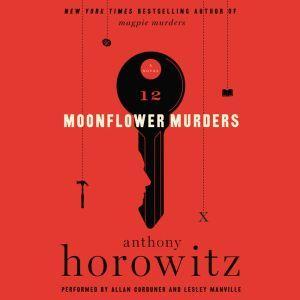 Moonflower Murders A Novel, Anthony Horowitz