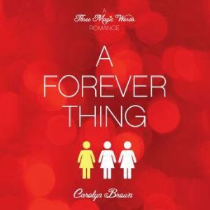 A Forever Thing, Carolyn Brown