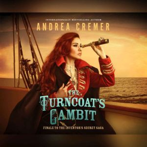 Turncoat's Gambit, The, Andrea Cremer