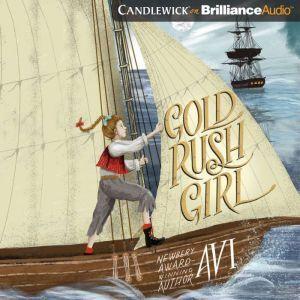 Gold Rush Girl, Avi