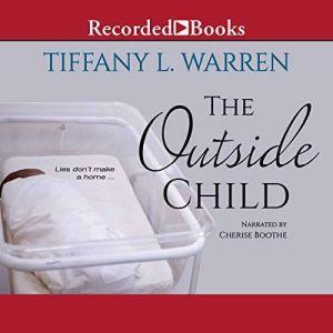 The Outside Child, Tiffany L. Warren