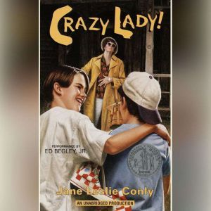Crazy Lady, Jane Leslie Conly