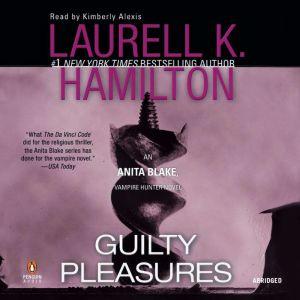 Guilty Pleasures, Laurell K. Hamilton